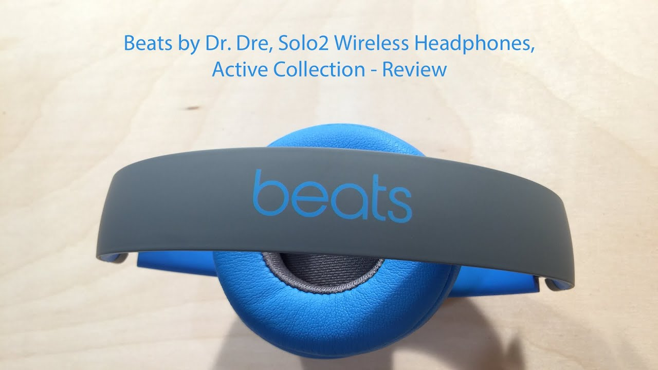 beats solo 2 wireless active collection review