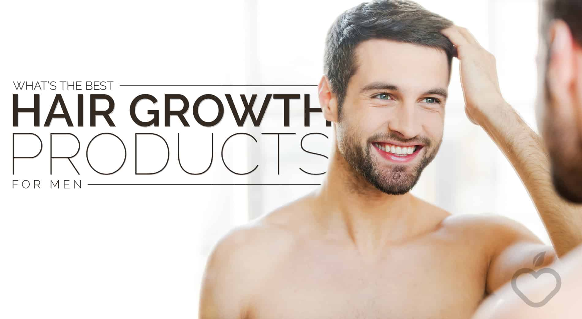 best hair growth products for men reviews